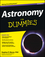 Astronomy For Dummies, 3rd Edition (1118376978) cover image