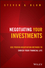 Negotiating Your Investments: Use Proven Negotiation Methods to Enrich Your Financial Life (1118583078) cover image