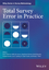 Total Survey Error in Practice : Improving Quality in the Era of Big Data (1119041678) cover image
