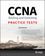 CCNA Routing and Switching Practice Tests: Exam 100-105, Exam 200-105, and Exam 200-125 (1119360978) cover image