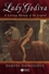 Lady Godiva: A Literary History of the Legend (1405100478) cover image