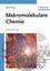 Makromolekulare Chemie: Eine Einführung, 2nd Edition (3527662278) cover image