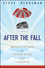 After the Fall: Opportunities and Strategies for Real Estate Investing in the Coming Decade (0470405279) cover image