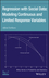 Regression With Social Data: Modeling Continuous and Limited Response Variables (0471223379) cover image