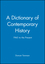 A Dictionary of Contemporary History: 1945 to the Present (0631209379) cover image