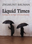 Liquid Times: Living in an Age of Uncertainty (0745639879) cover image