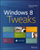 Windows 8 Tweaks (1118172779) cover image