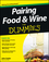 Pairing Food and Wine For Dummies (1118399579) cover image