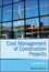 Cost Management of Construction Projects (1118473779) cover image