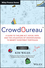 CrowdBureau: A Guide to the JOBS Act, Social Data and the Utilization of Crowdfunding to Benefit Investment Portfolios, + Website (1118936779) cover image
