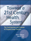 Toward a 21st Century Health System: The Contributions and Promise of Prepaid Group Practice (1119022479) cover image