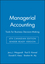 Managerial Accounting: Tools for Business Decision-Making, 4th Canadian Edition Binder Ready Version (1119048079) cover image