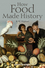 How Food Made History (1405189479) cover image