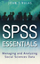 SPSS Essentials: Managing and Analyzing Social Sciences Data (047022617X) cover image
