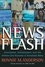News Flash: Journalism, Infotainment and the Bottom-Line Business of Broadcast News (047040177X) cover image