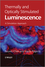 Thermally and Optically Stimulated Luminescence: A Simulation Approach (047074927X) cover image