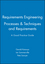 Requirements Engineering: Processes and Techniques & Requirements: A Good Practice Guide Set (047135337X) cover image
