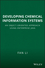 Developing Chemical Information Systems: An Object-Oriented Approach Using Enterprise Java (047175157X) cover image