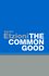 The Common Good (074563267X) cover image