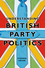 Understanding British Party Politics (074564077X) cover image