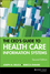 The CEO's Guide to Health Care Information Systems, 2nd Edition (078795277X) cover image