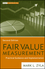 Fair Value Measurement: Practical Guidance and Implementation, 2nd Edition (111822907X) cover image