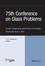 75th Conference on Glass Problems: A Collection of Papers Presented at the 75th Conference on Glass Problems, Greater Columbus Convention Center, Columbus, Ohio, November 3-6, 2014, Volume 36, Issue 1 (111911747X) cover image