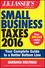 J.K. Lasser's Small Business Taxes 2016: Your Complete Guide to a Better Bottom Line (111914387X) cover image