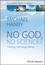 No God, No Science?: Theology, Cosmology, Biology, 1st Edition (111923087X) cover image