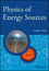 Physics of Energy Sources (111996167X) cover image