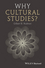 Why Cultural Studies? (140512797X) cover image