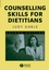 Counselling Skills for Dietitians, 2nd Edition (140514727X) cover image