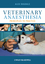 Veterinary Anaesthesia: Principles to Practice (140519247X) cover image