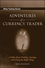 Adventures of a Currency Trader: A Fable about Trading, Courage, and Doing the Right Thing (0470049480) cover image