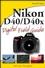 Nikon D40/D40x Digital Field Guide (0470171480) cover image