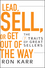 Lead, Sell, or Get Out of the Way: The 7 Traits of Great Sellers (0470402180) cover image