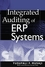 Integrated Auditing of ERP Systems (0471235180) cover image