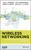 Wireless Networking: Understanding Internetworking Challenges (1118122380) cover image