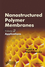 Nanostructured Polymer Membranes, Volume 2: Applications (1118831780) cover image