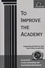 To Improve the Academy: Resources for Faculty, Instructional, and Organizational Development, Volume 25 (1933371080) cover image