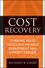 Cost Recovery: Turning Your Accounts Payable Department into a Profit Center (0470322381) cover image