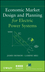 Economic Market Design and Planning for Electric Power Systems (0470472081) cover image