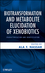 Biotransformation and Metabolite Elucidation of Xenobiotics: Characterization and Identification (0470504781) cover image