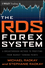 The RDS Forex System: A Breakthrough Method To Profiting from Market Turning Points (1118096681) cover image