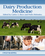 Dairy Production Medicine (1118302281) cover image