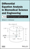 Differential Equation Analysis in Biomedical Science and Engineering: Partial Differential Equation Applications with R (1118705181) cover image