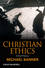 Christian Ethics: A Brief History (1405115181) cover image