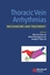 Thoracic Vein Arrhythmias: Mechanisms and Treatment (1405118881) cover image