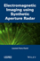 Electromagnetic Imaging using Synthetic Aperture Radar (1848216181) cover image