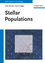 Stellar Populations: A Guide from Low to High Redshift (3527409181) cover image
